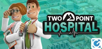 Recensione Two Point Hospital per console - L'erede di Theme Hospital arriva su console