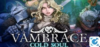 Headup games ha annunciato Vambrace: Cold Soul