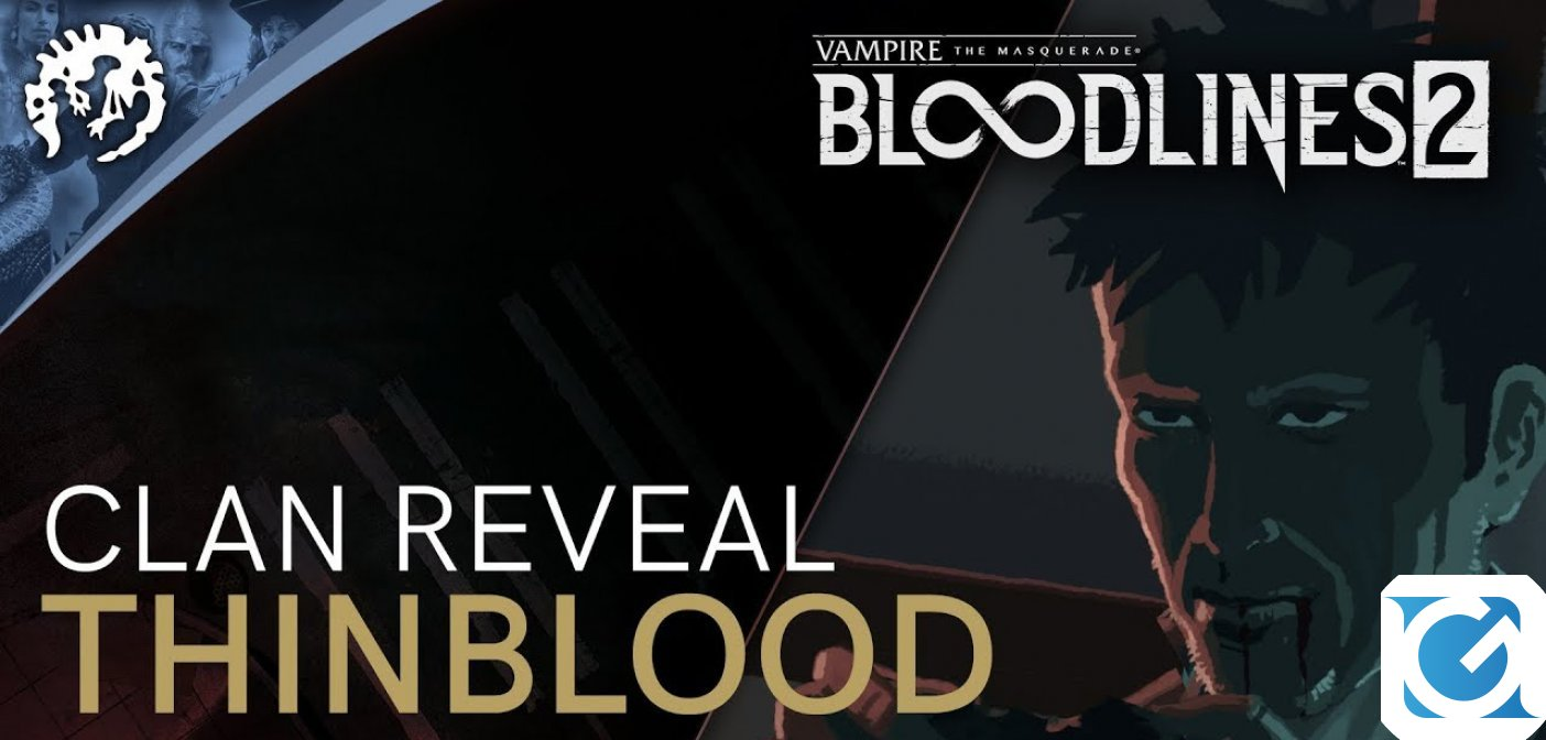 Svelati il background e le discipline dei Thinblood in Vampire: The Masquerade - Bloodlines 2
