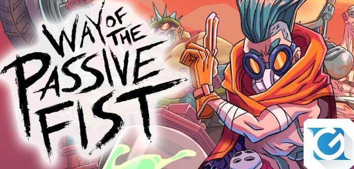 Recensione Way of the Passive Fist - Quando picchiare diventa un optional
